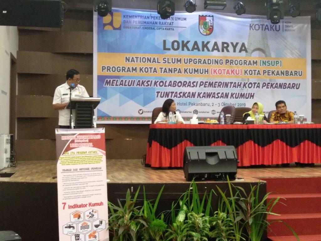 Dinas Perkim Kota Pekanbaru Gelar Lokakarya Tingkat Kota Tanpa Kumuh (Kotaku)